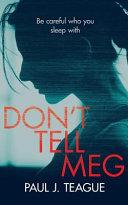 Don't Tell Meg