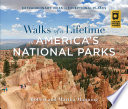 Walks of a Lifetime in America s National Parks Book