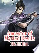 Ancestor of Myriad Devils