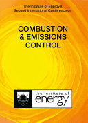 The Institute of Energy's Second International Conference on COMBUSTION & EMISSIONS CONTROL Pdf/ePub eBook