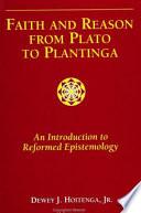 Faith And Reason From Plato To Plantinga