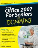 Microsoft Office 2007 For Seniors For Dummies
