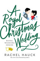 A Royal Christmas Wedding