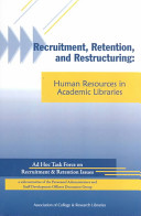 Recruitment, Retention and Restructuring