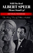 Will The Real Albert Speer Please Stand Up?