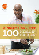 My Kitchen Table  100 Meals in Minutes