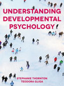 Understanding Developmental Psychology