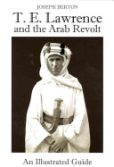 Lawrence and the Arab Revolt