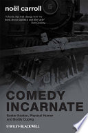 Comedy Incarnate