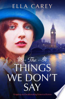 The Things We Don t Say Book