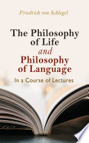 The philosophy of life  and philosophy of language  in a course of lectures