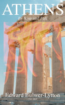 Pdf Athens - Its Rise and Fall (Vol. 1&2)