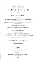 A Greek and English lexicon to the New Testament  To this is prefixed a Greek grammar