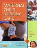 Maternal Child Nursing Care with Access Code Book