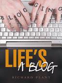 Life's a Blog ebook