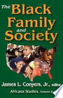 The Black Family And Society
