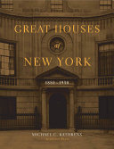 Great Houses of New York, 1880-1930