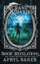 The Crane Diaries: Bayou Revelations image