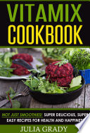 Vitamix Cookbook Book