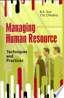 Managing Human Resource : Techniques And Practices