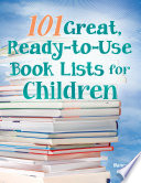 101 Great  Ready to Use Book Lists for Children Book