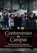 link to Controversies on campus : debating the issues confronting American universities in the 21st century in the TCC library catalog