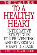 The Total Guide to a Healthy Heart