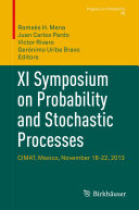 XI Symposium on Probability and Stochastic Processes