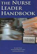 Cover of The Nurse Leader Handbook