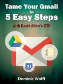 Tame Your Gmail in 5 Easy Steps with David Allen's GTD: ...