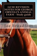 Gcse Revision Notes For George Orwell S Animal Farm Study Guide