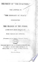 The Fruit of    the Upas Tree    the Answer to    The Message of Peace     Exhibited in the Charges of the Judges  at the Spring Assizes  Ireland 1870  With Preface and Appendix