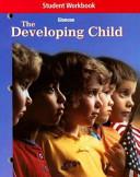 The Developing Child  Student Workbook