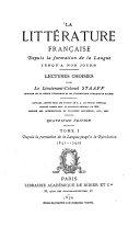 La Litterature Française depuis la formation de la langue jusqu'à nos Jours