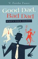 Good Dad, Bad Dad