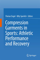 Pdf Compression Garments in Sports: Athletic Performance and Recovery Telecharger