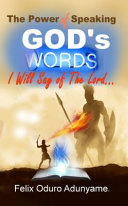 The Power Of God S Word In Your Mouth Book PDF