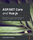 ASP.NET Core and Vue.js Pdf/ePub eBook