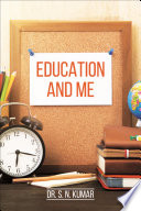 Education and Me