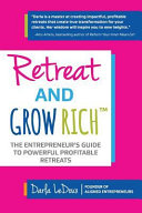 RETREAT & GROW RICH