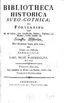 Bibliotheca historica sueo-gothica: delen. Sveriges geographie. 1782
