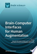 Brain Computer Interfaces for Human Augmentation