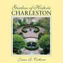 Gardens of Historic Charleston