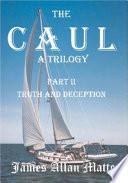 The Caul, a Trilogy
