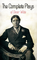 The Complete Plays of Oscar Wilde [Pdf/ePub] eBook
