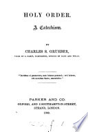 Holy Order  A Catechism