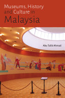 Museums  History and Culture in Malaysia