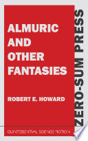 Read Online Almuric and Other Fantasies For Free