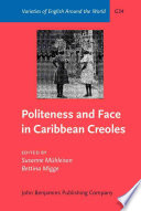 Politeness and Face in Caribbean Creoles Book
