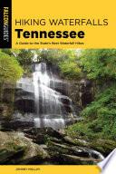 Hiking Waterfalls Tennessee Book